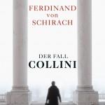 """Buchtipp: """"Der Fall Collini"""" von Ferdinand von Schirach"""