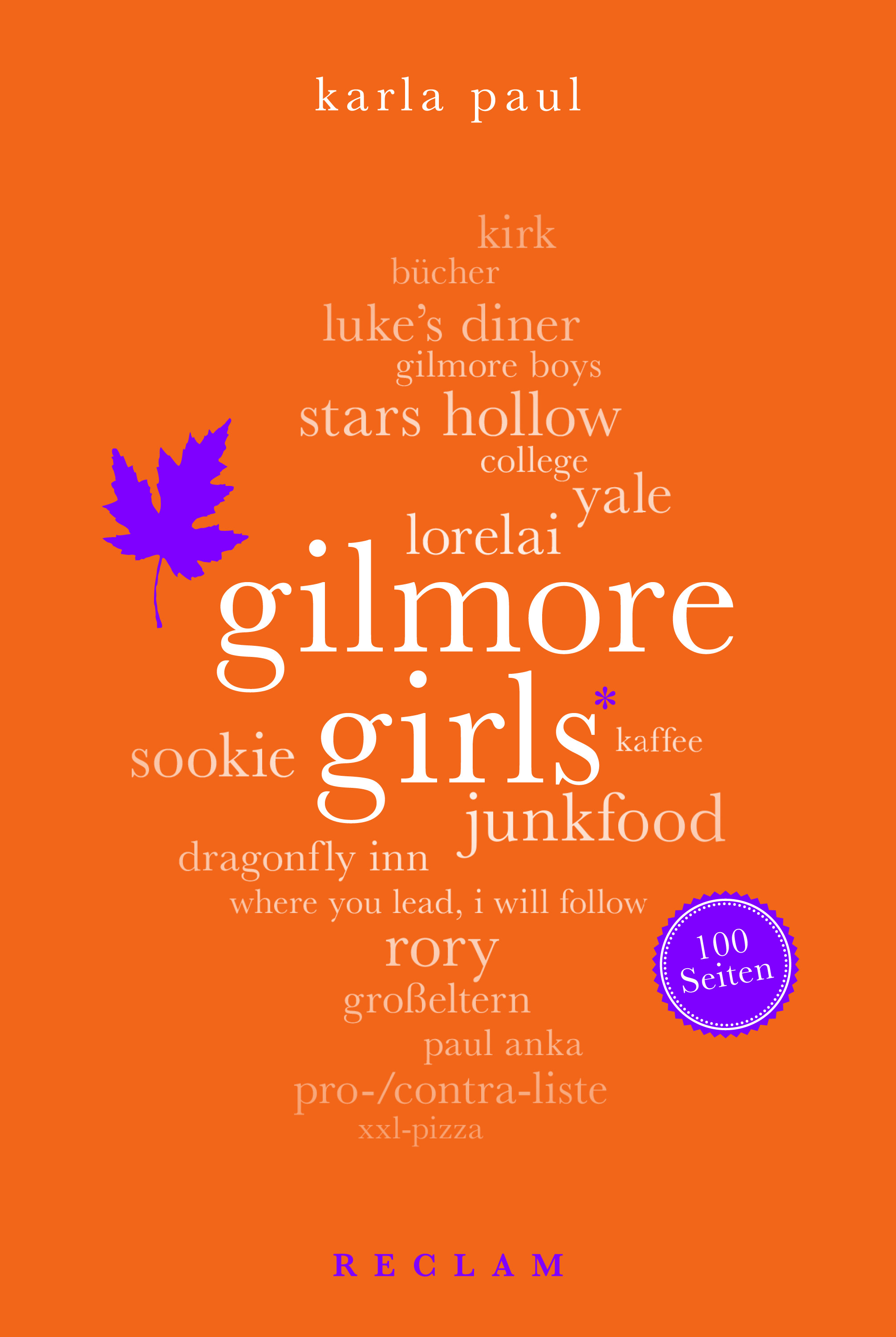 Gilmore Girls Buch Karla Paul